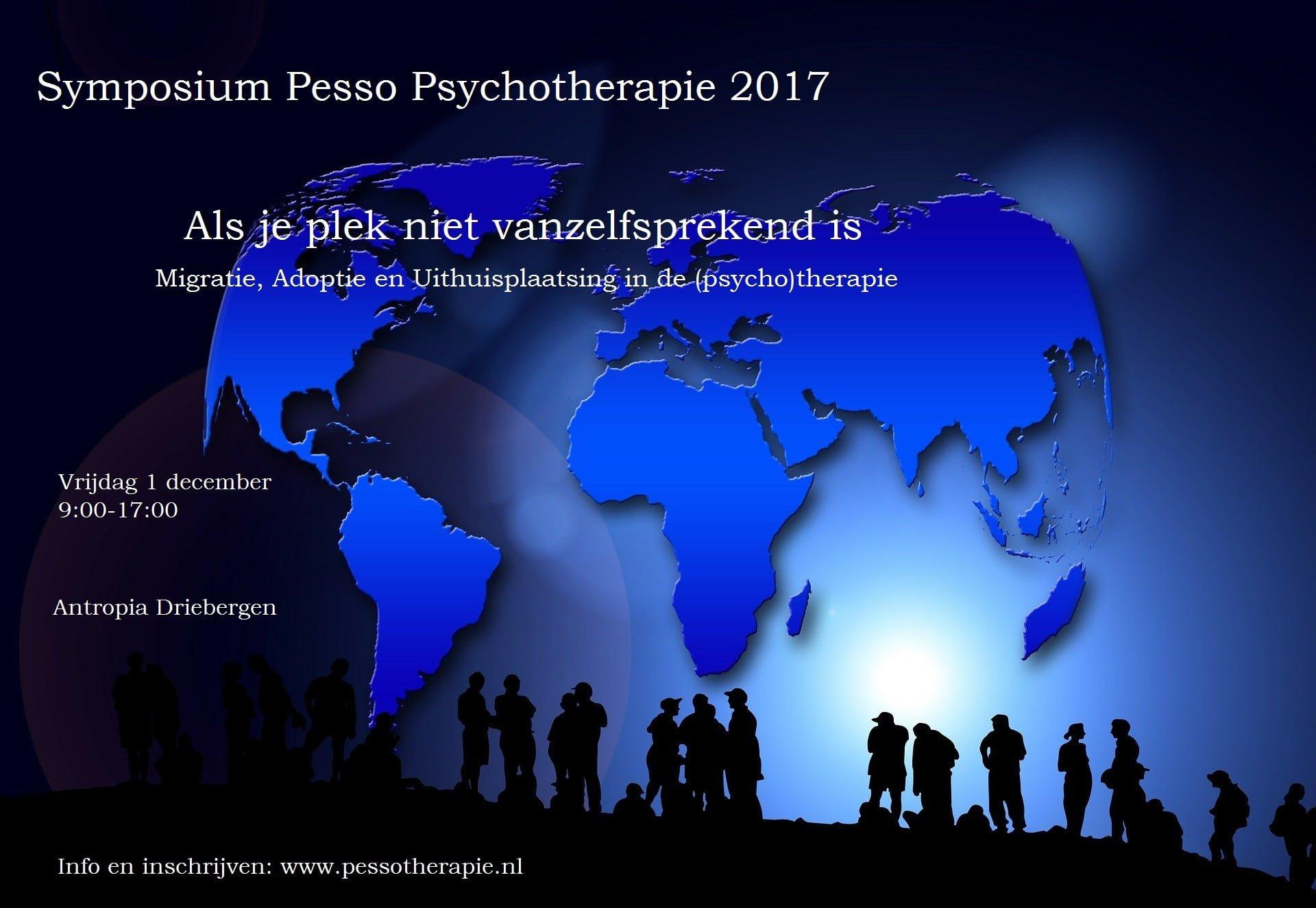 """Symposium 2017 """"Als je plek niet vanzelfsprekend is""""   Migratie, adoptie en uithuisplaatsing in de (psycho)therapie"""